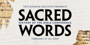 Sacred Words History of the Bible Conference