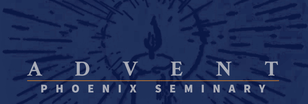 Advent Phoenix Seminary